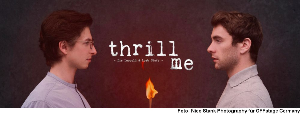 """Thrill me"", Foto: Nico Stank Photography für OFFstage Germany"
